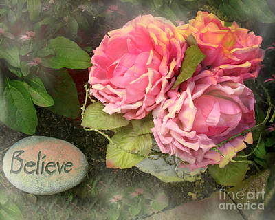 Dreamy Shabby Chic Cabbage Pink Roses Inspirational Art - Believe Print by Kathy Fornal