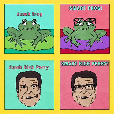 Dumb Rick Perry/smart Rick Perry Print by Sean Corcoran
