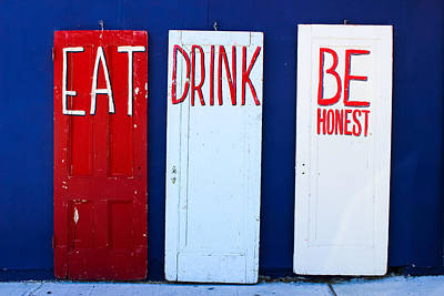 Eat Drink Be Honest Print by Colleen Kammerer