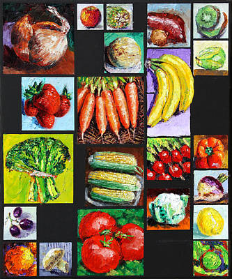Eat Your Vegies And Fruit Original by John Lautermilch