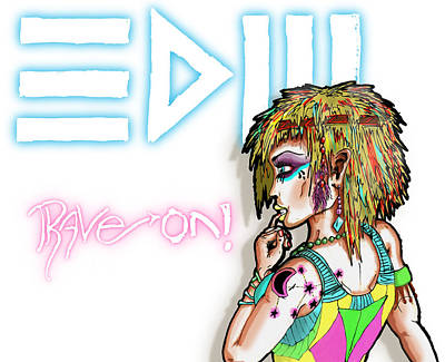 Electronic Drawing - Edm Rave On by Ben Shurts
