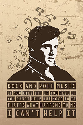 Bob Dylan Digital Art - Elvis Presley Poster Print Quote - Rock And Roll Music  by Beautify My Walls