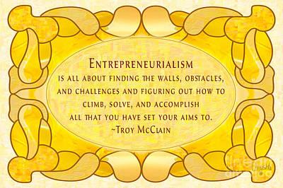 Entrepreneurialism Motivational Art By Omashte Print by Troy McClain