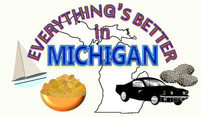 Michigan State Drawing - Everything's Better In Michigan by Pharris Art