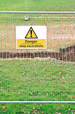 Excavation Sign Print by Tom Gowanlock