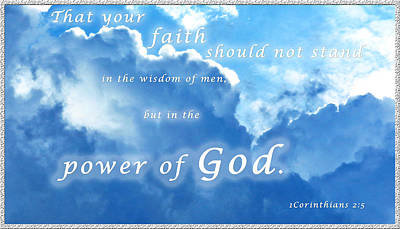 Faith In God's Power Print by Terry Wallace