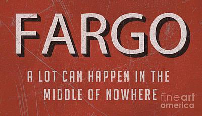 Fargo Movie Tagline Tee Print by Edward Fielding