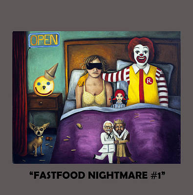 Ronald Mcdonald Painting - Fast Food Nightmare With Lettering by Leah Saulnier The Painting Maniac