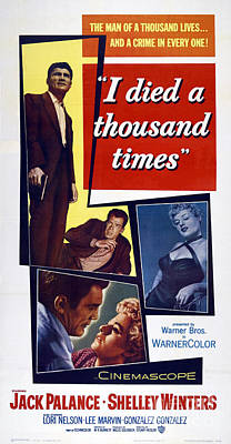 Jack Palance Painting - Film Noir Movie Poster I Died A Thousand Times Jack Palance Shelley Winters by R Muirhead Art