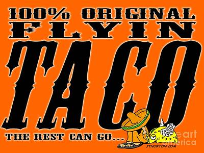 Flyin Taco 005 Print by Jack Norton