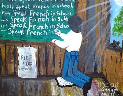 Gerry Painting - Fools Speak French In School by Seaux-N-Seau Soileau