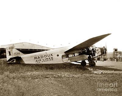 Ford 4-at-a Maddux Air Lines Los Angeles Circa 1928 Print by California Views Mr Pat Hathaway Archives