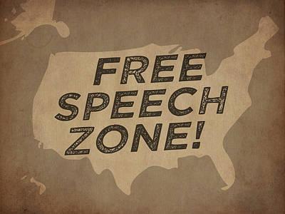 Free Speech Digital Art - Free Speech Zone by God and Country Prints