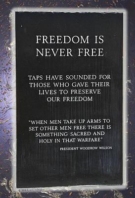 Freedom Is Never Free Print by Kae Cheatham
