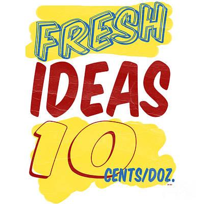 Fresh Ideas Print by Edward Fielding