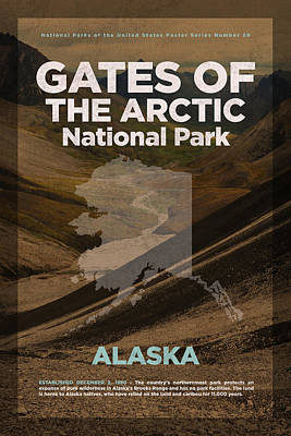 Arctic Mixed Media - Gates Of The Arctic National Park In Alaska Travel Poster Series Of National Parks Number 20 by Design Turnpike