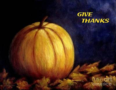 Painting - Give Thanks Autumn Painting by Annie Zeno