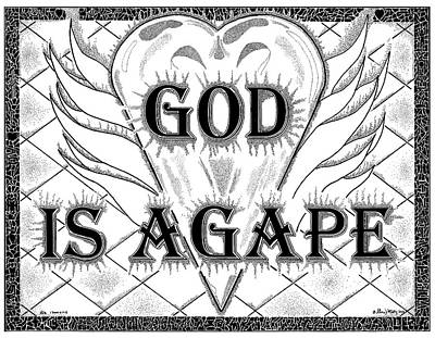 Religious Drawing - God Is Love - Agape by Glenn McCarthy Art and Photography