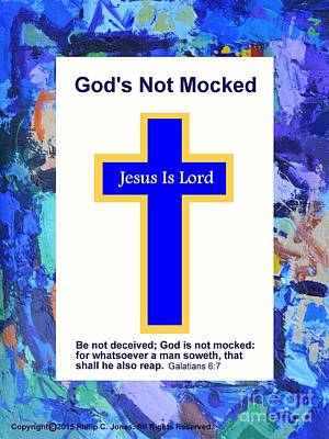 God's Not Mocked - Galatians 6 7 - Christian Poster Print by Philip Jones