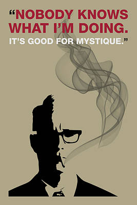 Sterling Digital Art - Good For Mystique - Mad Men Poster Roger Sterling Quote by Beautify My Walls