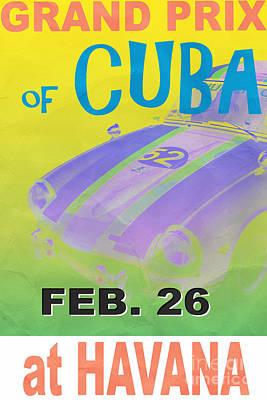 Havana Photograph - Grand Prix Of Cuba Rally Poster by Edward Fielding
