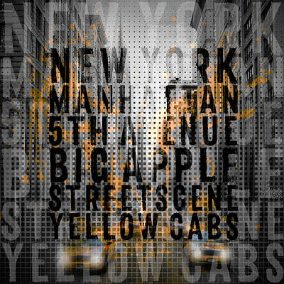 Cities Digital Art - Graphic Art Nyc 5th Avenue Yellow Cabs - Typography And Splashes by Melanie Viola