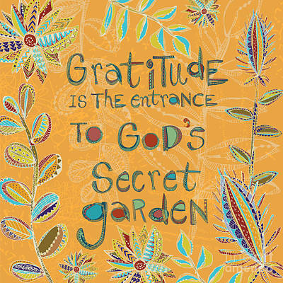 Garden Painting - Gratitude Is The Entrance by Darlene Seale