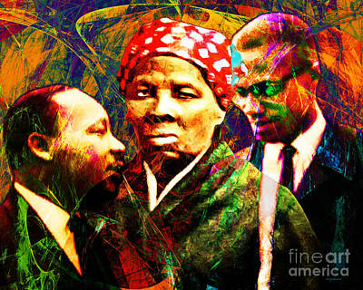 Harriet Tubman Martin Luther King Jr Malcolm X 20160421 Print by Wingsdomain Art and Photography