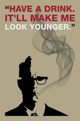 Sterling Digital Art - Have A Drink - Mad Men Poster Roger Sterling Quote by Beautify My Walls