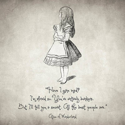 Philosophical Drawing - Have I Gone Mad Quote by Taylan Apukovska