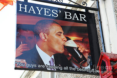 Hayes Bar Obama Sign Print by Ros Drinkwater