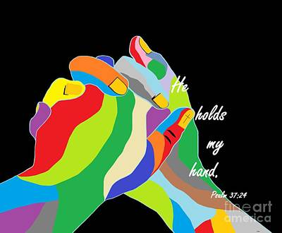 Faith Painting - He Holds My Hand by Eloise Schneider
