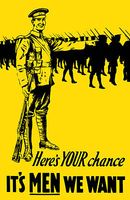 Patriotic Mixed Media - Here's Your Chance - It's Men We Want by War Is Hell Store