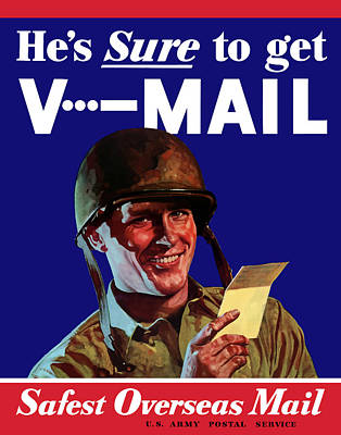 He's Sure To Get V-mail Print by War Is Hell Store