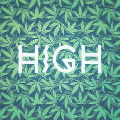 High Typo  Cannabis   Hemp  420  Marijuana   Pattern Print by Philipp Rietz