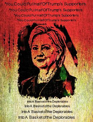 Hillary Clinton Drawing - Hillary's Basket Of Deplorables  by Chet Dembeck