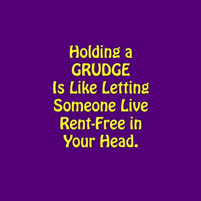Holding A Grudge Is Like 5438.02 Print by M K  Miller