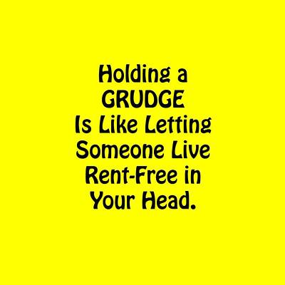 Holding A Grudge Is Like 5439.02 Print by M K  Miller
