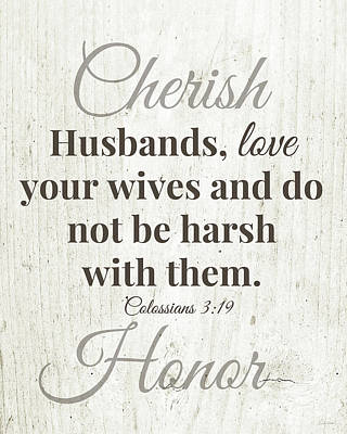 Husbands Love Honor Cherish- Art By Linda Woods Print by Linda Woods