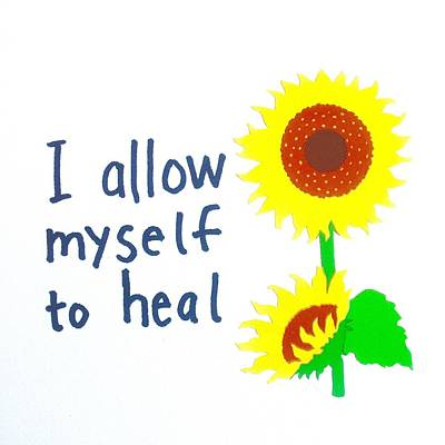 I Allow Myself To Heal Print by Tiny Affirmations