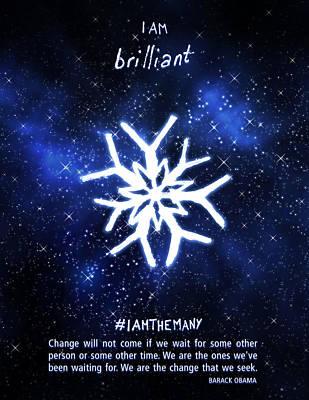 I Am Brilliant - Iamthemany 2015 Print by Murielle Sunier