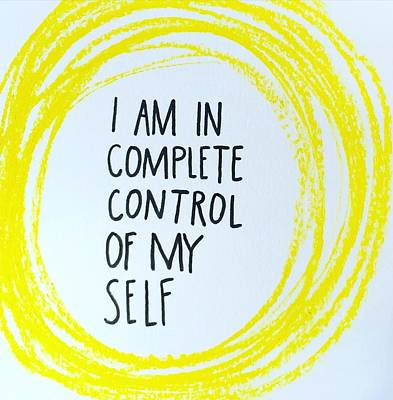 I Am In Complete Control Of My Self Print by Tiny Affirmations