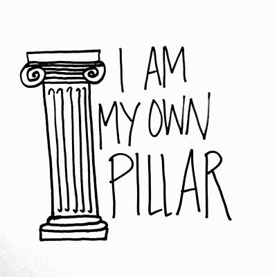 I Am My Own Pillar Print by Tiny Affirmations