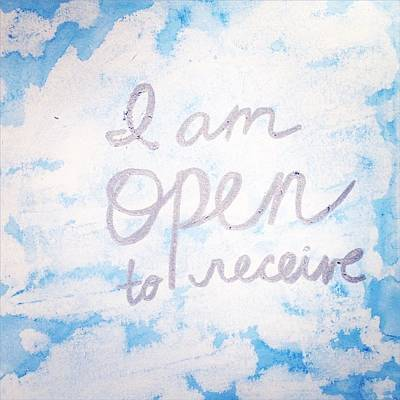 I Am Open To Receive Print by Tiny Affirmations