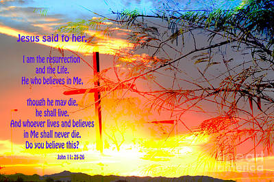 Golds Reds And Greens Digital Art - I Am The Resurrection And The Life by Beverly Guilliams