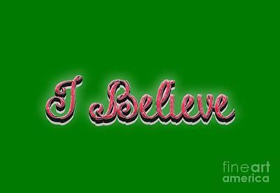 I Believe Tee Print by Edward Fielding