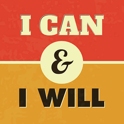 I Can And I Will Print by Naxart Studio
