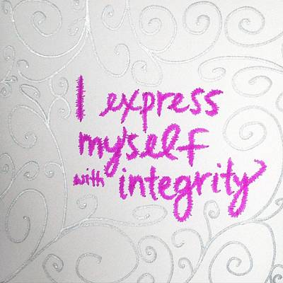 I Express Myself With Integrity Print by Tiny Affirmations