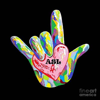 Signed Painting - I Heart Asl by Eloise Schneider