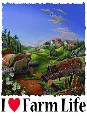 Groundhog Painting - I Love Farm Life - Groundhog - Spring In Appalachia - Rural Farm Landscape by Walt Curlee